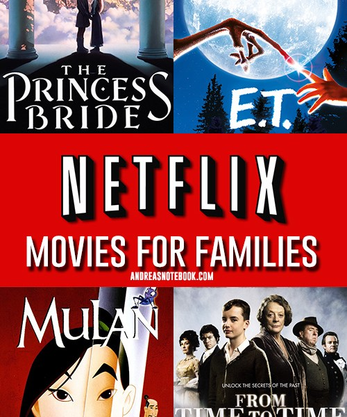 Over 55 Netflix Movies for Kids and Families - AndreasNotebook.com