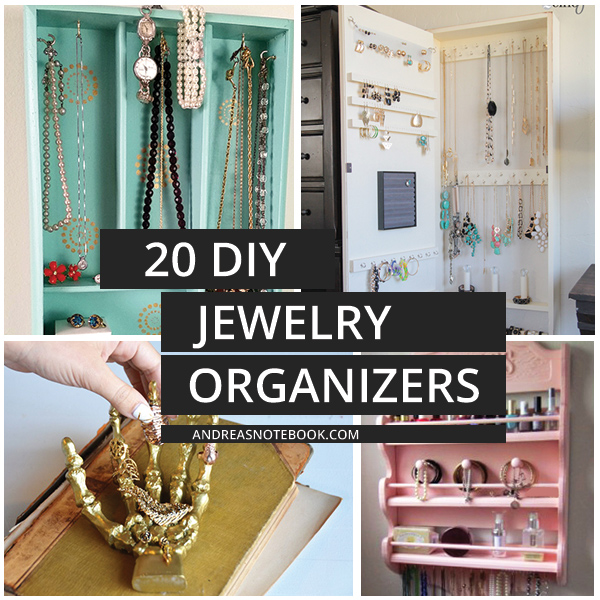 Make your own jewelry organizers and holders