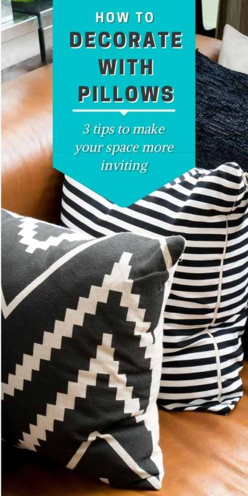 poster- text- how to decorate with pillows - photo of black and white pillows on a brown leather sofa