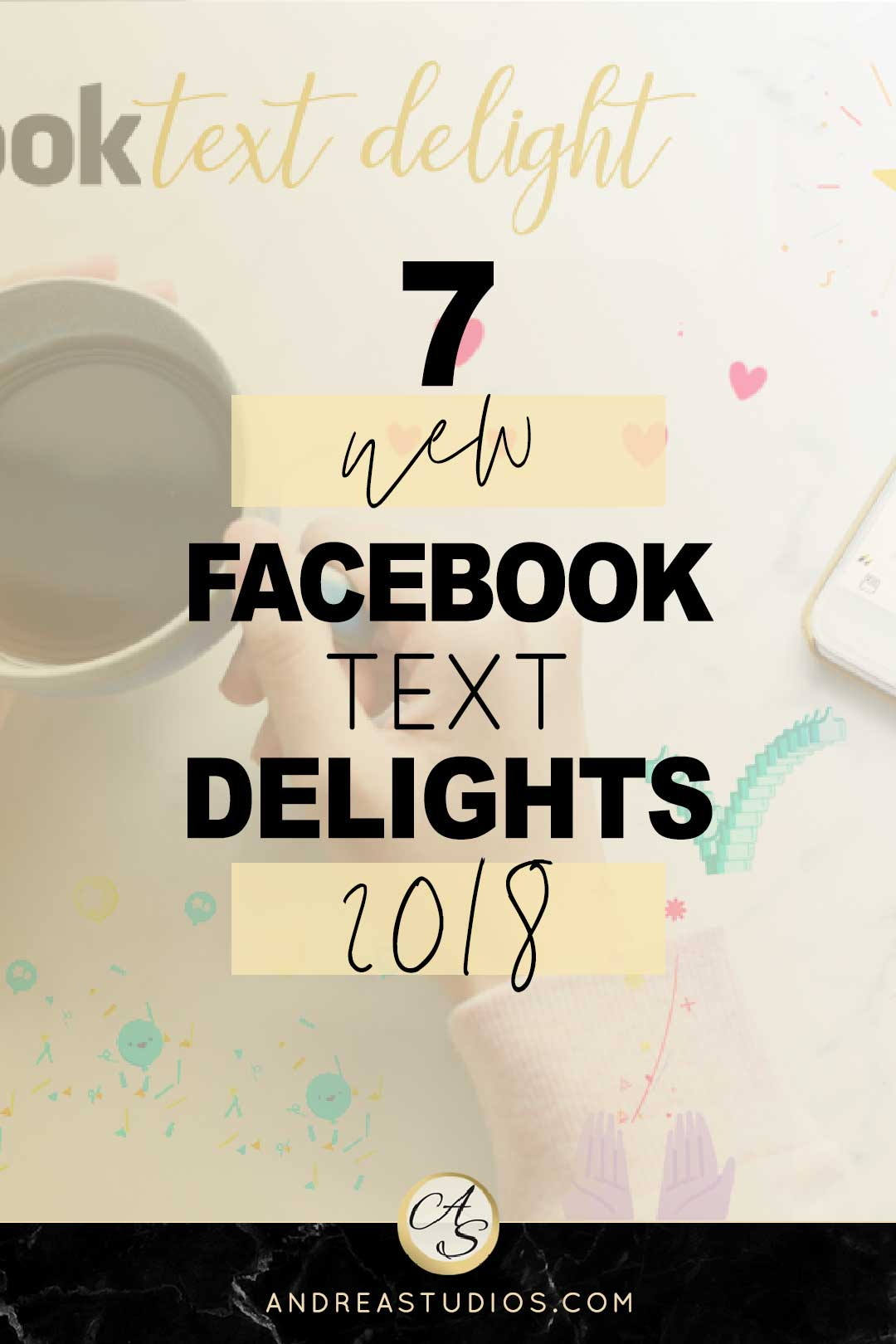 Facebook Text Delight Words List 2018, Get the Complete List