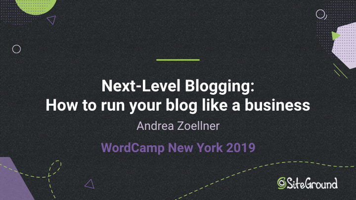 Andrea Zoellner WordCamp New York 2019 slides