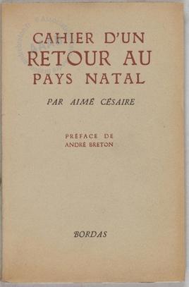 Cahier D'un Retour Au Pays Natal : cahier, retour, natal, Cahier, Retour, Natal, (André, Breton)