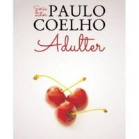 "Recenzie ""Adulter"" de Paulo Coelho"
