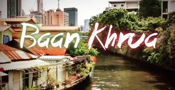 Baan Khrua Bangkok Thailand