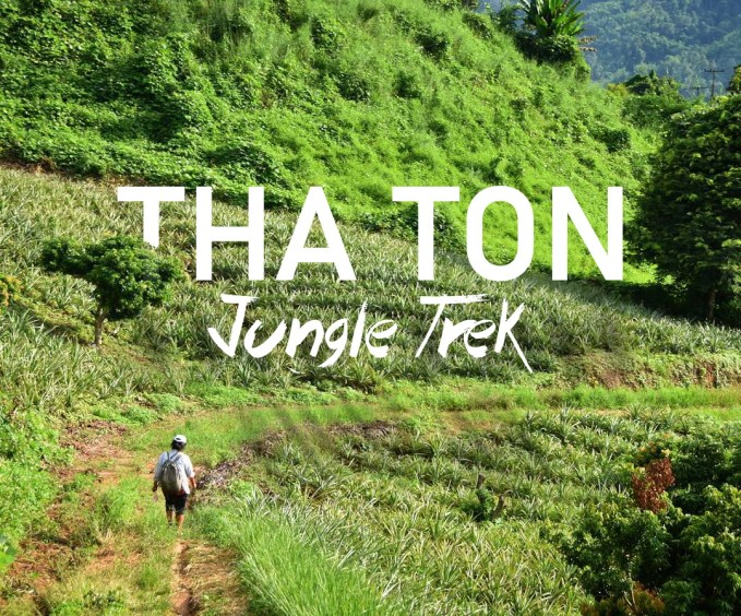 Tha Ton Jungle Trek Thailand Adventure Travel