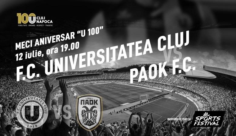 Photo of FC Universitatea Cluj sărbătorește 100 ani printr-un meci de gală cu PAOK Salonic