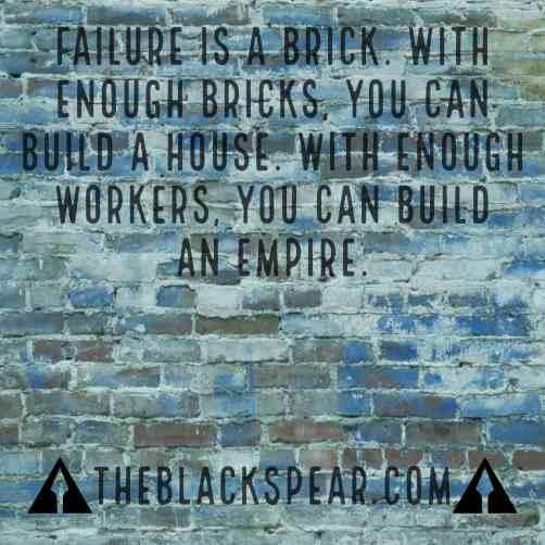 failure is a brick