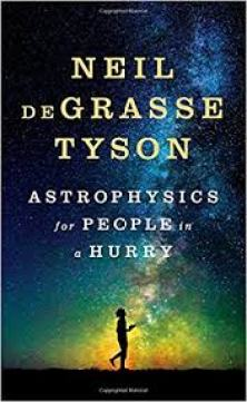 astrophysics for people in a hurry neil degreasse tyson best book 2017