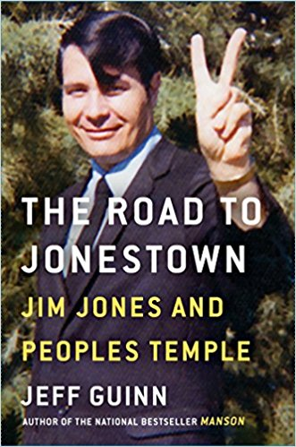 the road to jonestown jeff guinn best books 2017