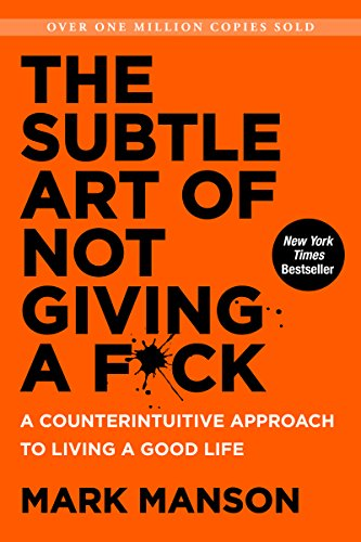 the subtle art of not giving a fuck mark manson best books of 2017