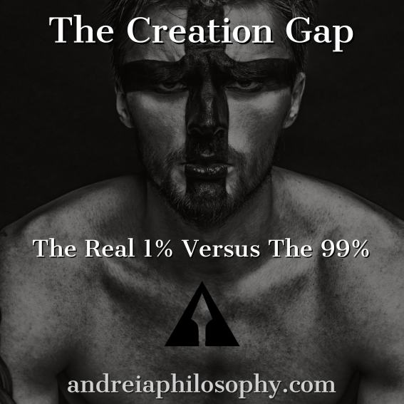 the creation gap 1 vs 99