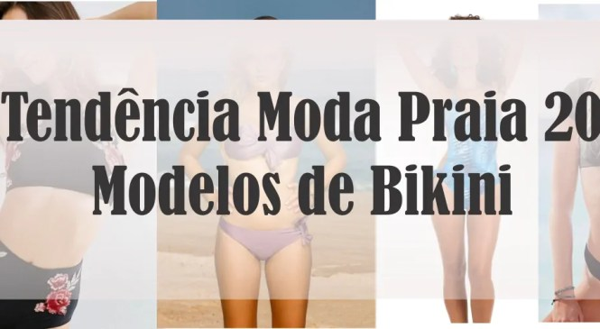 Tendência Moda Praia 2018 – Modelos de Bikini