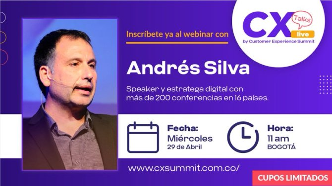andres_silva_arancibia_conferencias_seminarios_acharlas_marketing_digital_estrategia_transformacion_speaker-CXSummit_bogota
