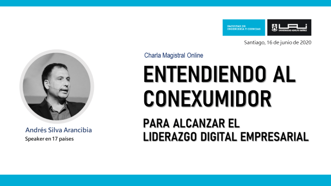 Conexumidor_charla_magistral_UAI-Universidad_adolfo_iabeñez_andres_silva_arancibia_profesor-speaker_transformación_digital_estrategia