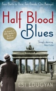 Cover of Half Blood Blues by Esi Edugyan