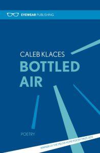 Bottled Air by Caleb Klaces
