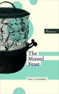 The Mussel Feast by Birgit Vanderbeke