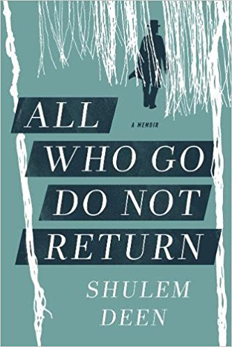 Shulem Deen All Who Go Do not Return