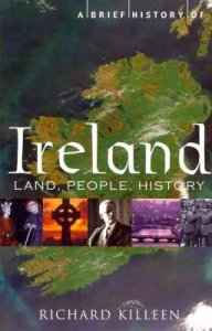 A Brief History of Ireland by Richard Killeen