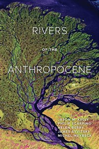 Rivers of the Anthropocene	Jason M. Kelly et al