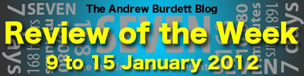 Review of the Week: 9 to 15 January 2012