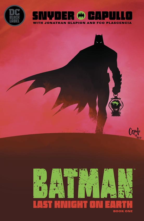 BATMAN LAST KNIGHT ON EARTH #1 Greg Capullo