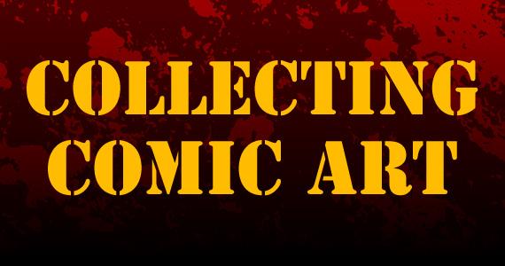 Collecting Comic Art