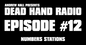 NUMBERS STATIONS DEAD HAND RADIO