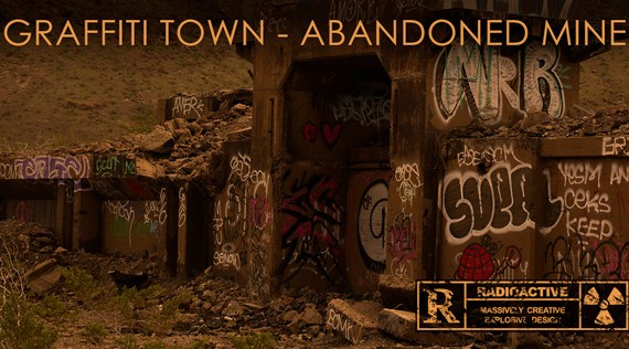 Graffiti Town Abandoned Mine