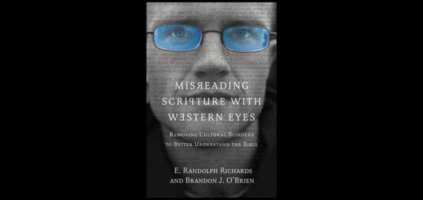 Visual Impairment: A Critique of Misreading Scripture with Western Eyes