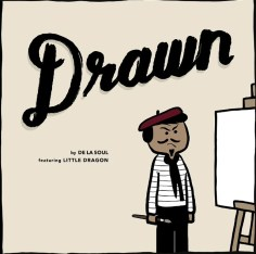 #55 DE LA SOUL - DRAWN (FEAT. LITTLE DRAGON). Genre: trip hop. Album: and the Anonymous Nobody... Link: https://www.youtube.com/watch?v=umdFFR9XVpE