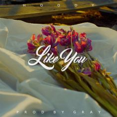 #90 HOODY - LIKE YOU. Genre: R&B. Album: Like You - Single. Link: https://www.youtube.com/watch?v=TjvSaQ-2V5Y