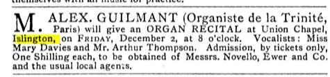 An organ recital at the Union Chapel, Islington, London (UK). [Source: The Musical Times, Vol. 22, No. 466 (Dec. 1, 1881)]