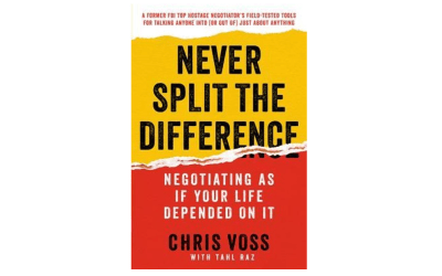 Negotiation: Never Split the Difference Book Review and Notes