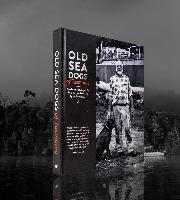 Old Sea Dogs of Tasmania Book #1 (Print on demand version)