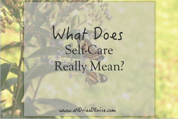 What Does Self-Care Really Mean?