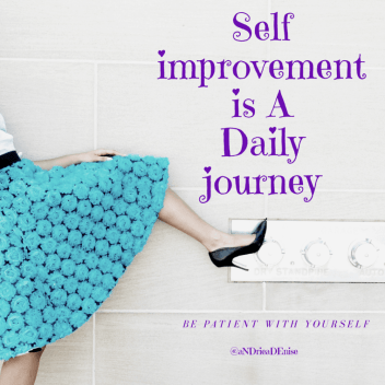 Self-Improvement is a daily journey