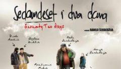 Sedamdeset i dva dana (2010) domaći film gledaj online