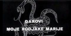 Darovi moje rodjake Marije (1969) domaći film gledaj online