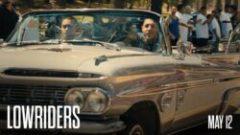 Lowriders (2016) online sa prevodom