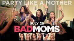 Bad Moms (2016) online sa prevodom