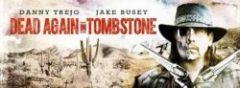 Dead Again in Tombstone (2017) online sa prevodom