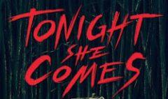 Tonight She Comes (2016) online sa prevodom