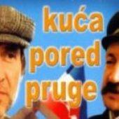 Kuca pored pruge (1988) domaći film gledaj online