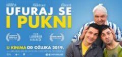 Ufuraj se i pukni (2019) domaći film gledaj online