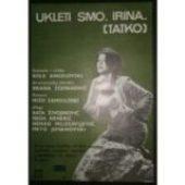 Kolnati sme, Irina (1973) - Ukleti smo, Irina (1973) - Domaći film gledaj online