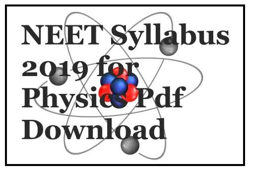 NEET Physics Syllabus Pdf Download NEET 2020