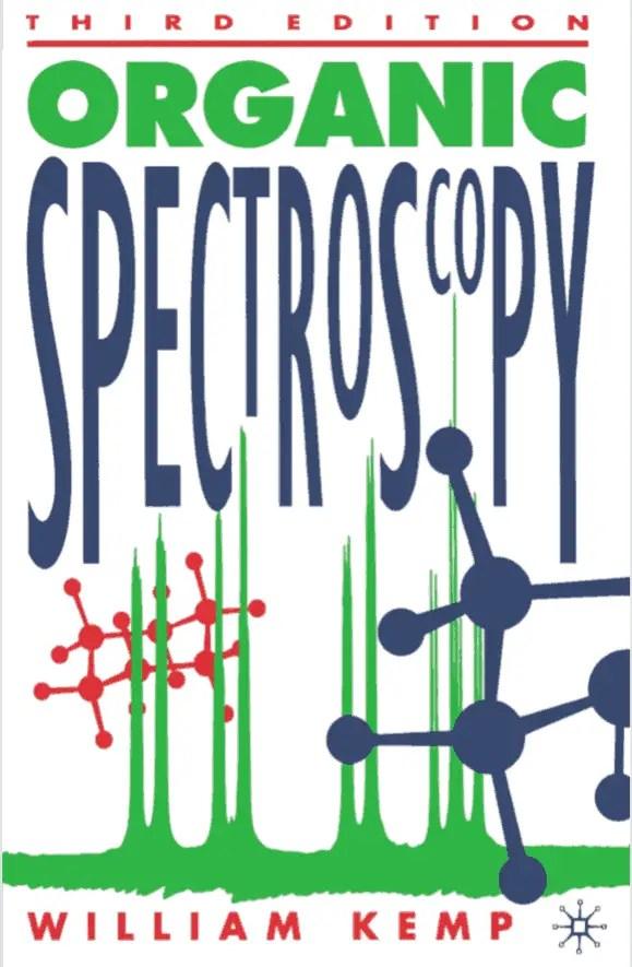 Organic Spectroscopy By William Kemp Third Edition 1