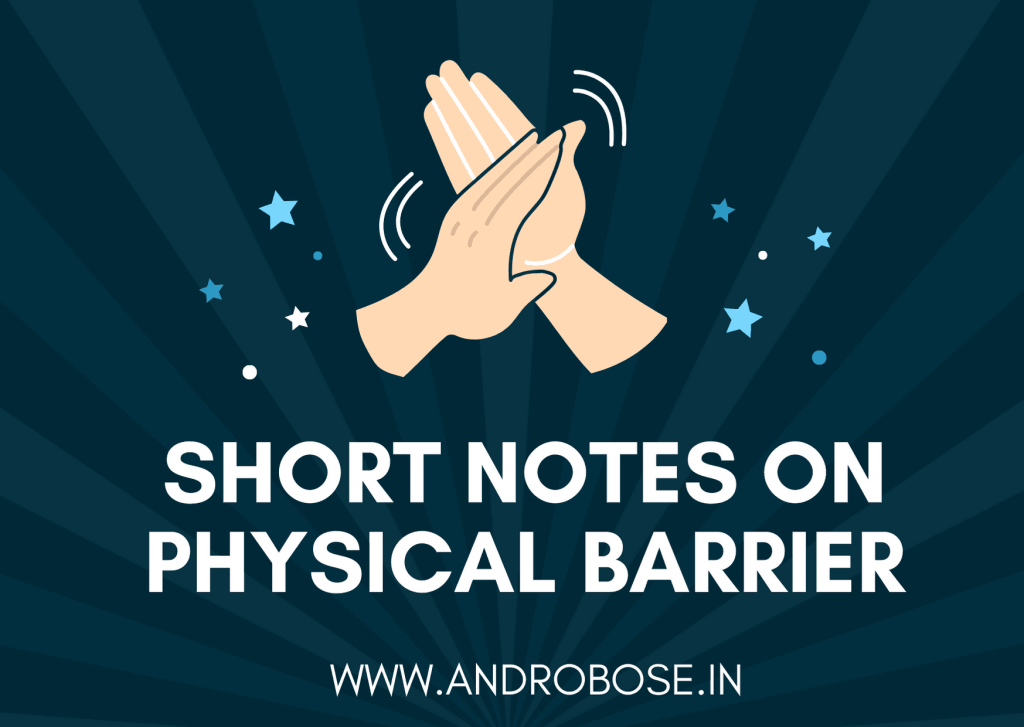 Short Notes on Physical Barrier