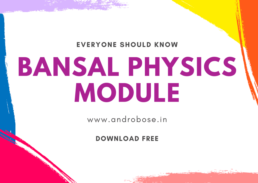 bansal physics module